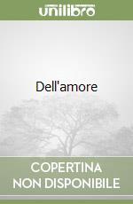 Dell'amore libro di Shakespeare William