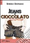 Jeans e cioccolato libro