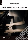 Una voce nel silenzio libro