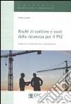 Rischi di cantiere e costi della sicurezza per il PSC. Guida per il coordinatore per la progettazione