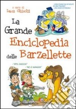 La grande enciclopedia delle barzellette libro