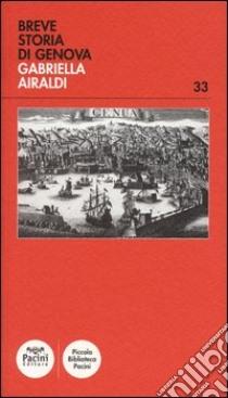 Breve storia di Genova libro di Airaldi Gabriella