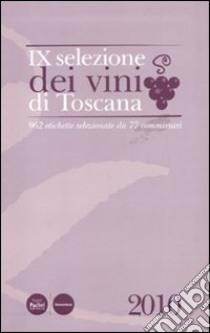 Nona selezione dei vini di Toscana libro