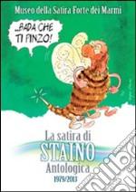 La satira di Staino. Antologica 1979-2013. Ediz. illustrata libro