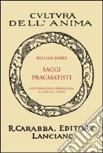 Saggi pragmatisti libro di James William