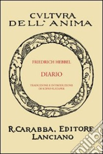 Diario libro di Hebbel Friedrich