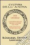 Due Upanisad. La dottrina arcana del bianco e del nero Yajurveda libro