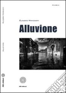 Alluvione libro di Manduchi Claudio