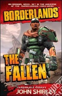Il caduto. Borderlands libro di Shirley John