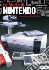 La storia di Nintendo 1983-2003. Famicon/Nintendo Entertainment System