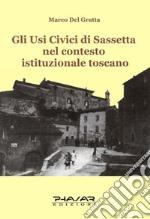 Gli usi civici di Sassetta nel contesto istituzionale toscano