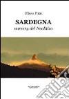 Sardegna. Nursery del neolitico libro