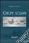 Enigmi siciliani libro
