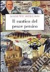 Il cantico del pesce persico libro