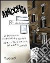 Macchia. Un racconto disegnato a più mani, scritto e diretto da Renato Ciavola libro