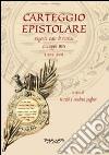 Carteggio epistolare. Eugenio Cais di Pierlas. Giuseppe Bres (1892-1899) libro