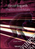 The invisible man. Diari 1991