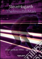 The invisible man. Diari 1992-1994