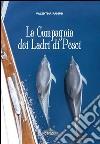 La compagnia dei ladri di pesci libro