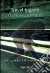 The invisible man. Diari 1998-2005 libro