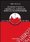 Disordine pubblico, criminalità, terrorismo: guida all'autoprotezione libro