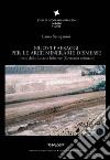 Nuovi paesaggi per le aree minerarie dismesse. Il caso della Lusazia Inferiore (Germania orientale) libro