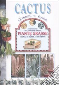 Cactus. Coltivazione, cura e riconoscimento piante grasse, cactus e altre succulenti libro di Fassiano Giorgio