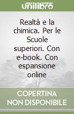 REALT+ CHIMICA. 1¦ BIENNIO VOL+ITE+DIDASTORE libro