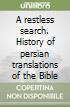 A restless search. History of persian translations of the Bible