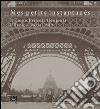 Mes petits instantanés. Il conte Primoli fotografa l'Expo. Paris 1889 libro
