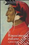 Il Rinascimento italiano a piene mani libro