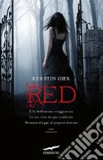 Red. La trilogia delle gemme. Vol. 1 libro
