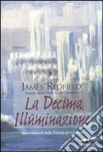 La decima illuminazione libro di Redfield James