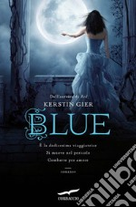 Blue. La trilogia delle gemme. Vol. 2 libro