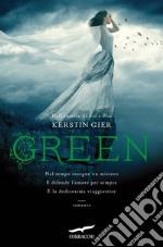 Green. La trilogia delle gemme. Vol. 3 libro