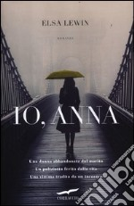 Io, Anna libro di Lewin Elsa