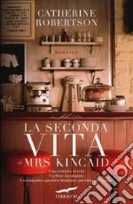 La seconda vita di Mrs. Kincaid libro