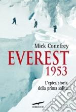 Everest 1953. L'epica storia della prima salita libro