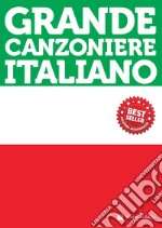Grande canzoniere italiano libro