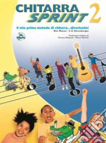 Chitarra sprint. Con CD Audio (2) libro di Manus Ron - Harnsberger L. C.