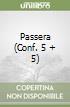 Passera (Conf. 5 + 5)
