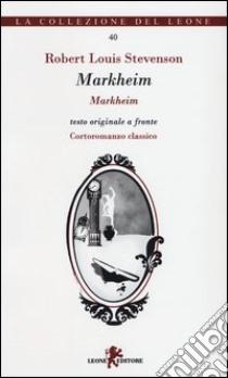 Markheim. Testo originale a fronte libro di Stevenson Robert L.