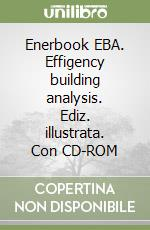 Enerbook EBA. Effigency building analysis. Con CD-ROM libro