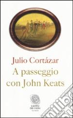 A passeggio con John Keats libro