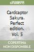 Card Captor Sakura. Perfect edition (5)