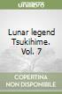 Lunar legend Tsukihime. Vol. 7