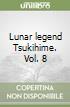 Lunar legend Tsukihime. Vol. 8