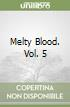 Melty Blood. Vol. 5