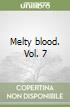 Melty blood. Vol. 7