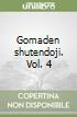 Gomaden shutendoji. Vol. 4 libro